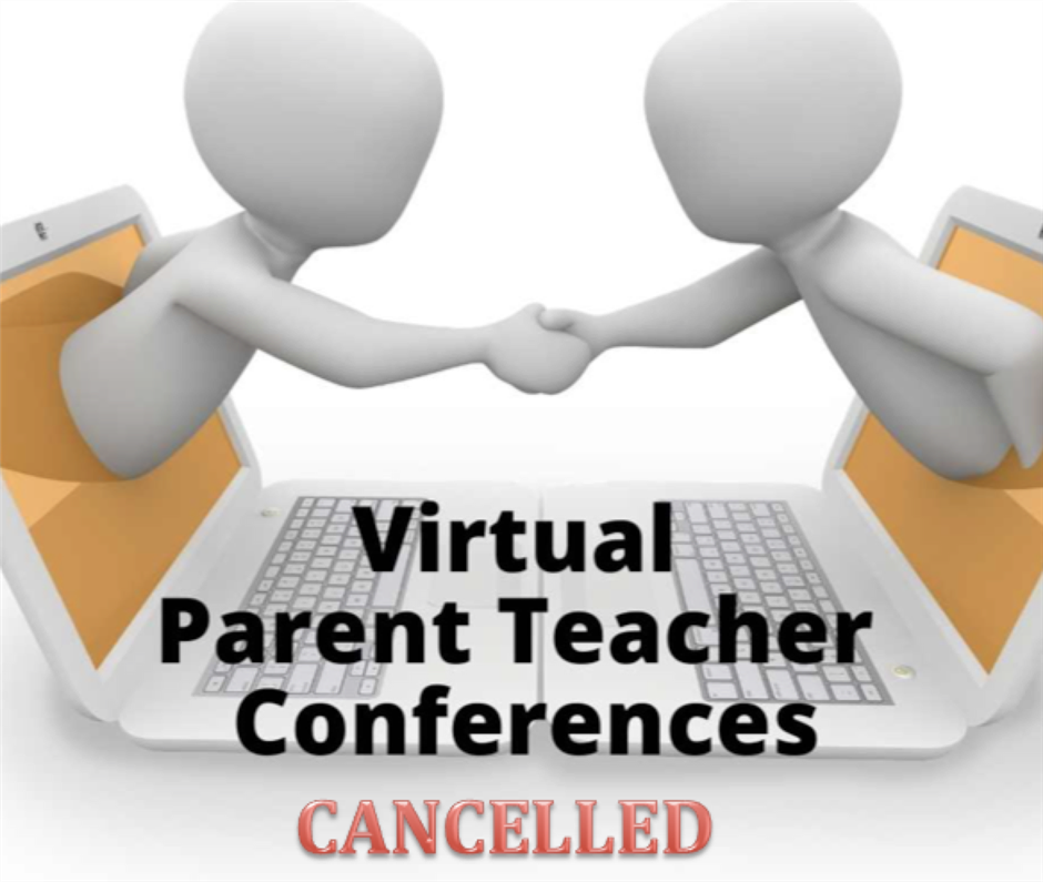 Virtual Parent Conferences Scheduled for March 10-11 Cancelled